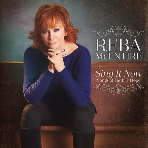 Reba McEntire - Songs of Faith & Hope
